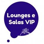 Lounges e Salas Vip