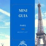 MINI-GUIA: O que fazer, onde ficar e onde compra em PARIS