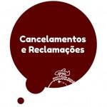 Cancelamentos e Reclamações