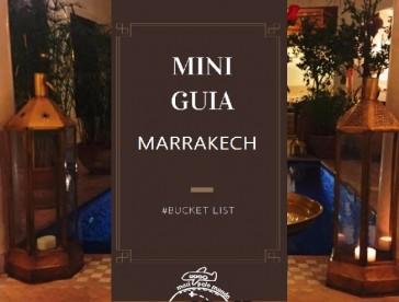 Mini-Guia: Viajando para Marrakech