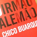 Livros e Viagens: O irmão alemão de Chico Buarque