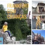 Frankfurt com crianças: 6 lugares imperdíveis