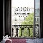 Onde ficar em Paris: Aparthotel