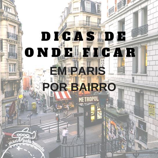 Onde ficar em Paris por Bairro