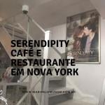 Serendipity Café em Nova York: Lembra do filme?