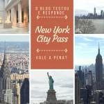 CityPASS em Nova York – Porque vale a pena