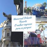 Você sabe qual é o melhor ingresso para o Universal Orlando?