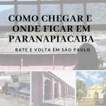 Como chegar e onde ficar em Paranapiacaba