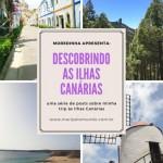 Descobrindo as Ilhas Canárias com Moredinha
