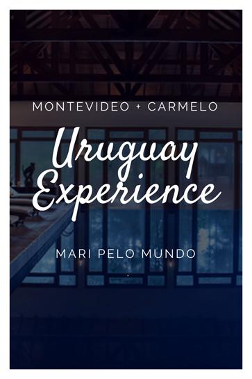 Uruguai passeios hotel e dicas para planejar