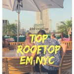 Rooftop em Nova York com vista: 230 Fifth Rooftop