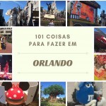 101 Coisas para fazer em Orlando