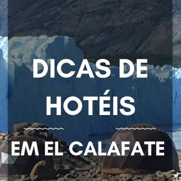 Dicas de Hoteis em El Calafate