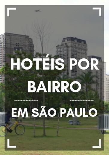Hoteis por bairro em Sao Paulo