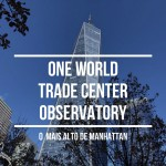 One World Trade Center Observatory em Nova York
