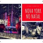 Natal em Nova York – o que fazer