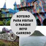 Beto Carrero: Roteiro para visitar o Parque Beto Carrero (com ou sem chuva)