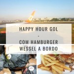 Gastronomia em voo: Hamburgers Wessel no Happy Hour a bordo da Gol
