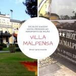 Villa Malpensa: Hotel próximo ao Aeroporto de Milão – Malpensa