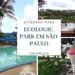 Ecologic Park: Férias em São Paulo na natureza