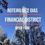 Um roteiro pelo Financial District de Nova York