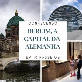 Conhecendo Berlim em 10 passeios