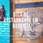 Restaurante Indiano em Brasília: PiauÍndia Restaurante Fusion Indiano