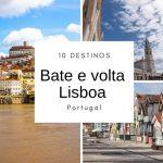 10 cidades para conhecer de carro em Portugal: Bate e volta Lisboa