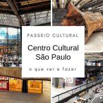Passeio cultural em São Paulo: Centro Cultural São Paulo na Vergueiro: