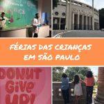 Dicas para as férias das crianças em São Paulo