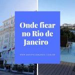 Onde ficar no Rio de Janeiro perto de Santos Dumont