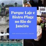 Parque Lage e Restaurante Plage no Rio de Janeiro