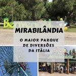 Mirabilândia – O maior parque de diversões da Itália
