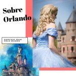 Podcast de Viagem – Dicas de Orlando