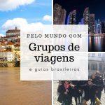 Grupos de Viagem – Paris – Dubai – Lisboa/Porto – agenda 2019 e 2020