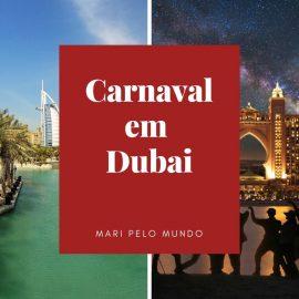 Dubai no Carnaval