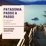Patagônia Argentina Passo a Passo