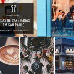 Dicas de Cafeterias em São Paulo