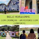 Belo Horizonte com crianças: Um roteiro com conforto