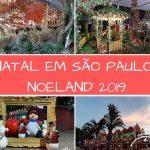 Passeios de Natal em São Paulo: Noeland