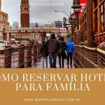 Quarto de hotel para família com crianças: como reservar