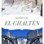 Hotéis em El Chaltén na Patagônia Argentina