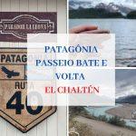 El Chaltén Passeio Bate e Volta: Patagônia Argentina