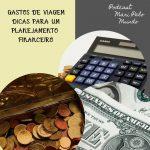 Planejamento financeiro para sua viagem