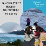 Big Ice ou Mini Trekking: Qual a diferença e qual fazer?