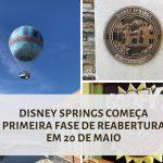 Disney Springs inicia reabertura em 20 de maio