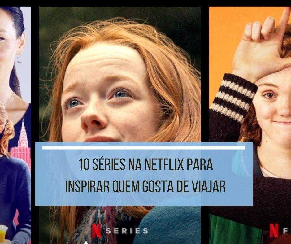 séries na Netflix para quem gosta de viajar